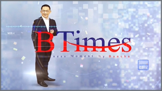 BTimes Business Moment By Bancha