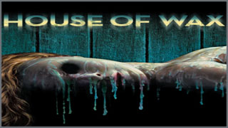 House of Wax (บ้านหุ่นผี)