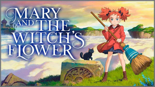 Mary and The Witch's Flower (แมรี่ผจญแดนแม่มด)