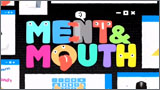 Ment  & Mouth
